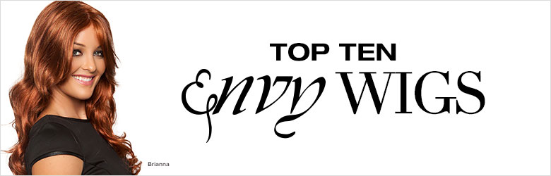 Top Ten Envy Wigs