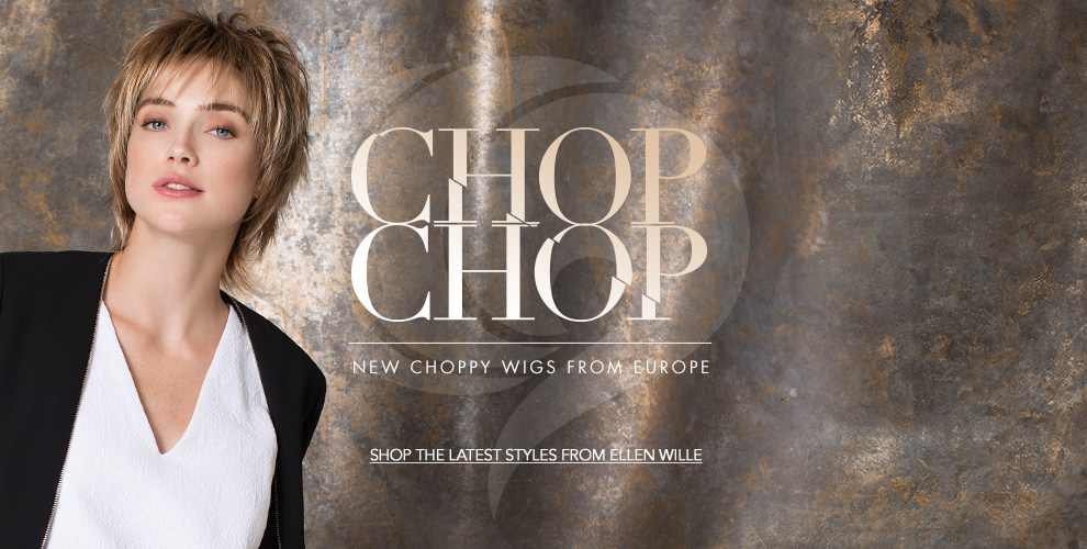 Ellen Wille Choppy Wigs