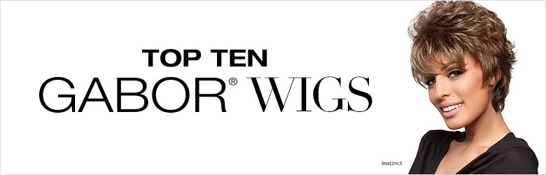 Top Ten Gabor Wigs