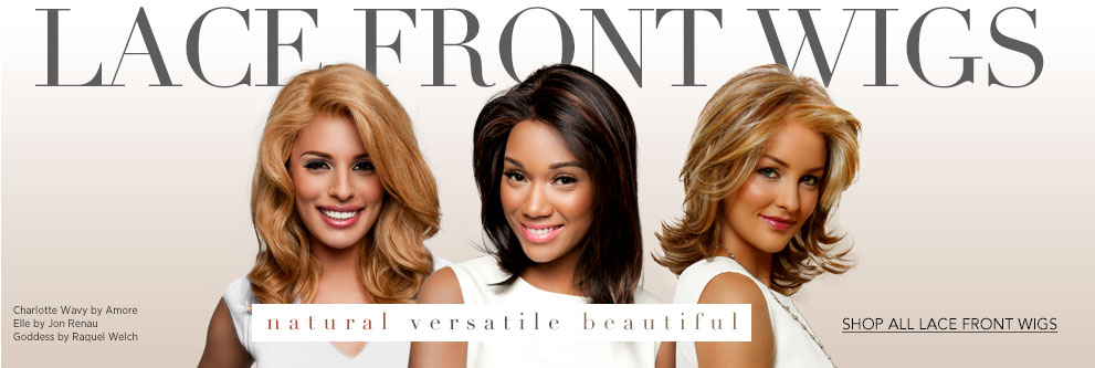 Natural, versatile and beautiful... Lace front wigs; synthetic, remy, human hair, hand-tied or with bangs.