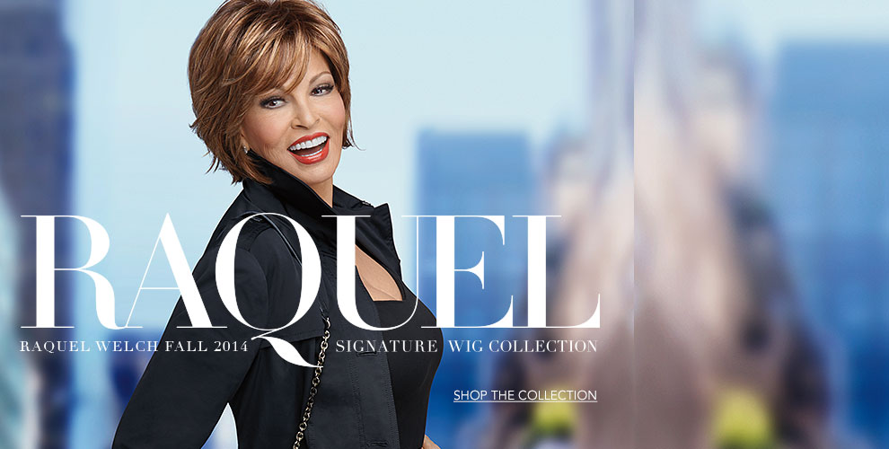 Raquel Welch Fall 2014 Signature Wig Collection