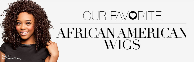 Our Favorite African American Wigs