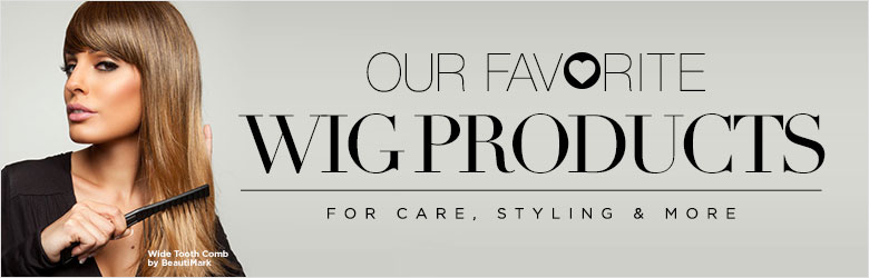 Our Favorite Wig Products