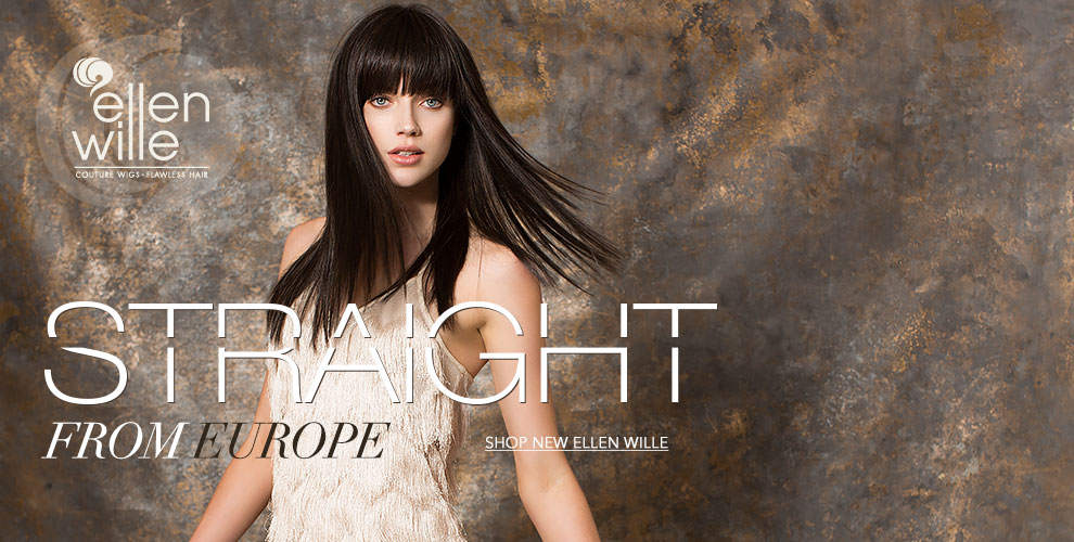 Straight from Europe - New Ellen Wille Wigs
