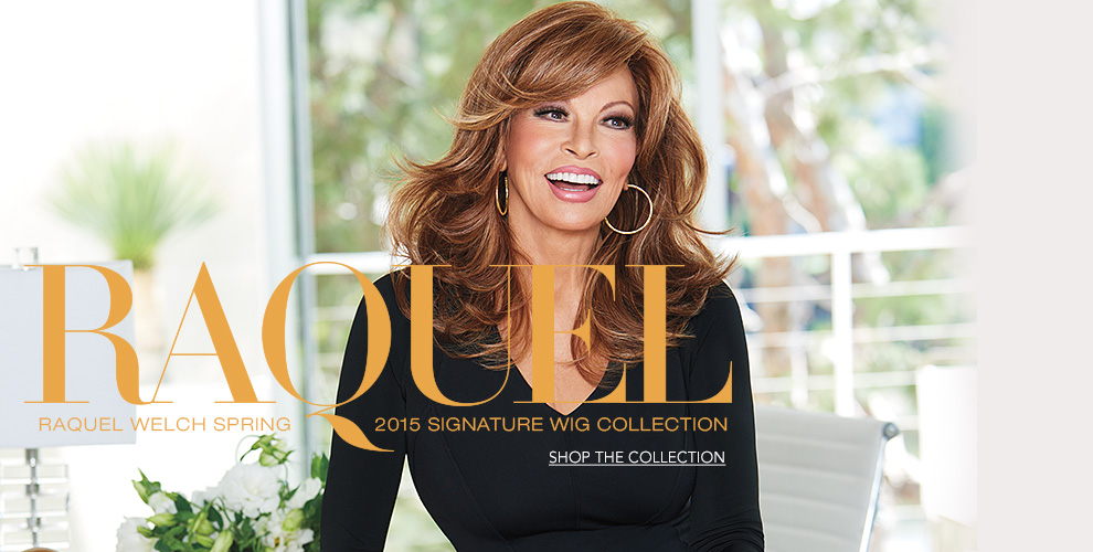 Raquel Welch Spring 2015 Signature Wig Collection