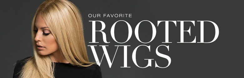 Our favorite rooted wigs